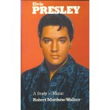 Cover von Robert Matthew-Walkers 'Elvis Presley: A Study in Music'